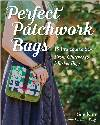 Perfect Patchwork Bags Book *