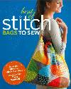 Best of Stitch BAGS TO SEW Pattern Book *