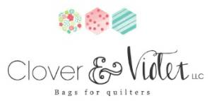 Clover & Violet Bags for Quilters