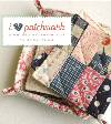 I Love PATCHWORK Book