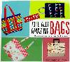 Tote-ally Amazing Bags Book *