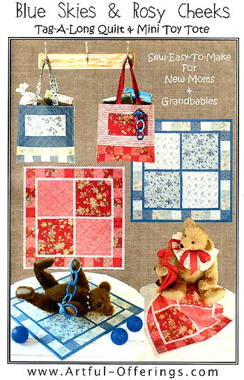Blue Skies and Rosy Cheeks Tag-A-Long Quilt and Mini Tote - Click Image to Close