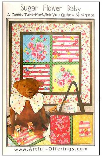 Sugar Flower Baby Quilt and Mini Tote Pattern - Click Image to Close