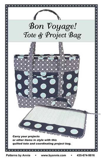 Bon Voyage Tote and Project Bag Pattern - Click Image to Close