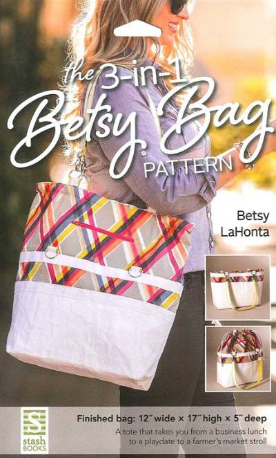 The 3-in-1 Betsy Bag Pattern - Click Image to Close