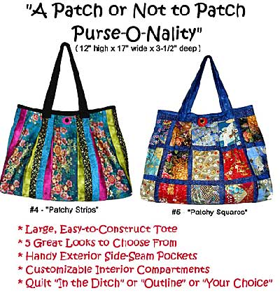 To Patch Or Not Patch Purse-O-Nality Patchwork Bag Pattern - Click Image to Close