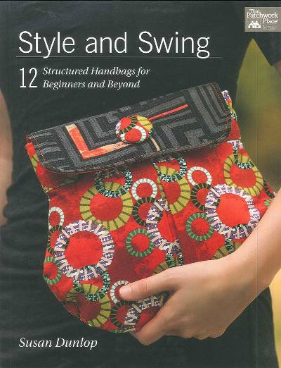 Style and Swing Handbags Pattern Book * - Click Image to Close