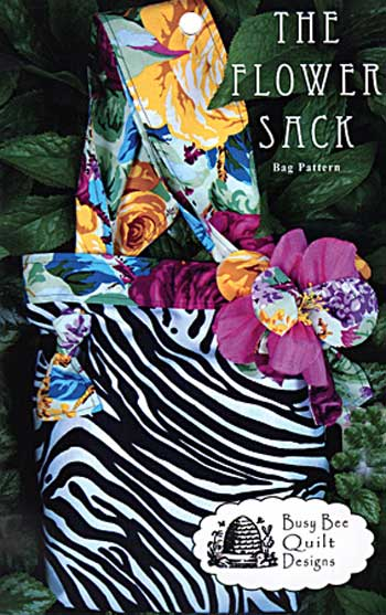 The Flower Sack Bag Pattern - Click Image to Close