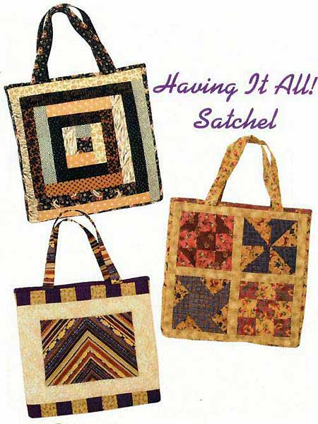 Having It All Satchel Pattern - Click Image to Close