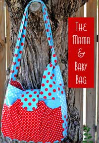 The Mama and Baby Bag Pattern *
