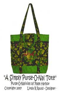 A Simply Purse-O-Nal Tote Pattern *