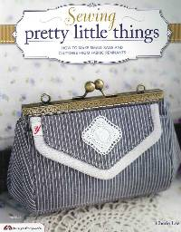 Sewing Pretty Little Things Book